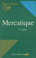 Mercatique - Mémento DEGE - Droit Economie Gestion Entreprise - Richard Vairez
