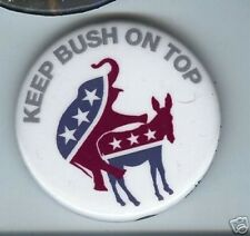 Keep BUSH on TOP Donkey Mounts Elephant pin