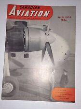 Canadian Aviation Magazine Britannia Global Airliner April 1952 010217RH