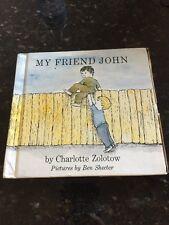 My Friend John, Charlotte Zolotow, Shecter, Hardcover - Nice