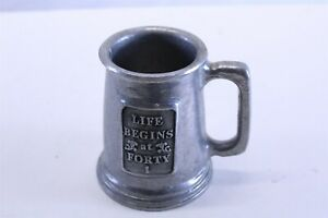 """Life Begins at 40 Cast Aluminum Mini Beer Stein 4 3/4"""" Tall Novelty Gift"""
