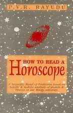 How to Read a Horoscope: A Scientific Model of Prediction Based on Benefic & Mal