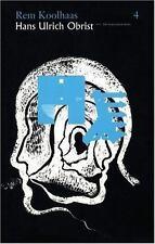 Rem Koolhaas & Hans-Ulrich Obrist: The Conversation Series: Volume 4