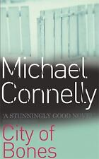 City Of Bones (Harry Bosch Series) by Connelly, Michael