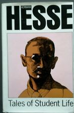 Hermann Hesse~Tales Of Student Life~1st American Printing 1976 Mylar Cover