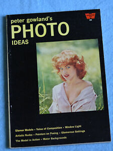 Peter Gowland's  *** PHOTO IDEAS ***  1961 Rare Photography Magazine / Excellent