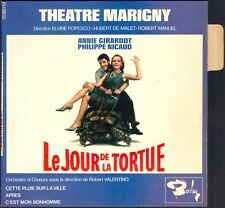 ANNIE GIRARDOT PHILIPPE NICAUD LE JOUR DE LA TORTUE 45T EP BARCLAY 70.861 NEUF