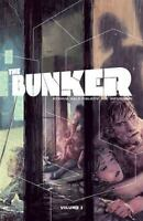 The Bunker Ser.: The Bunker by Joshua Hale Fialkov and Jason Fischer (Trade...