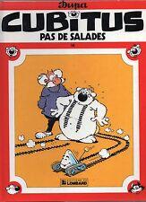 DUPA. Cubitus 14. Pas de salades. Lombard EO 1986. état neuf