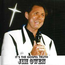 It's the Gospel Truth by Jim Owen (CD, 2001)