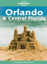 Orlando and Central Florida (Lonely Planet Travel Guides) By Wendy Taylor