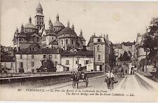 CPA -24-  PERIGUEUX - Le Pont des Barris et la Cathédrale St-Front.