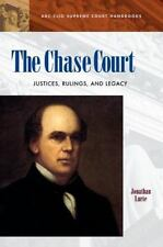 The Chase Court : Justices, Rulings, and Legacy by Jonathan Lurie (2004,...
