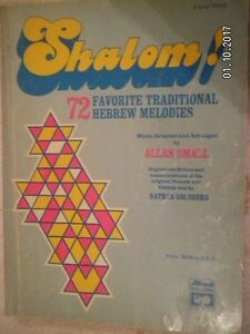 SHALOM...72 HEBREW TRADITIONAL MELODIES.SONG BOOK.BY ALLAN SMALL...94 PAGES