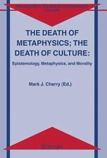 The Death of Metaphysics; The Death of Culture: Epistemology, Metaphysics, and