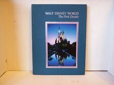 Walt Disney World The First Decade Hardcover Illustrated Book-1982-Souvenir