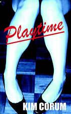 Playtime, Corum, Kim, Very Good Book