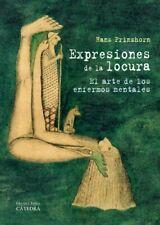 Expresiones de la locura: El arte de los enfermos mentales (Arte Grandes Temas)