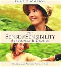The Sense and Sensibility Screenplay & Diaries: Bringing Jane Austen's Novel to