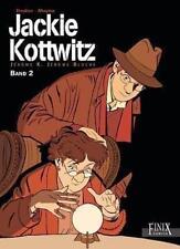 Jackie Kottwitz / Jackie Kottwitz von Alain Dodier und Pierre Makyo (2013, Gebundene Ausgabe)