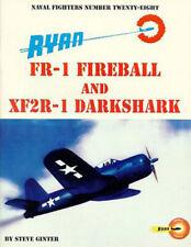 FR-1 Fireball and XF2R-1 Darkshark (Naval Fighter 28)