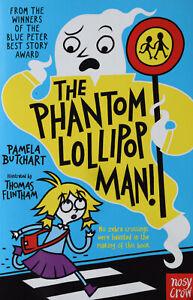 Brand New Baby Aliens: The Phantom Lollipop Man by Pamela Butchart