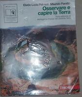 OSSERVARE E CAPIRE LA TERRA - E.L.PALMIERI/M.PAROTTO - ZANICHELLI - 2010 - M