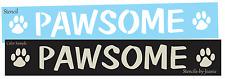 Joanie STENCIL Pawsome Puppy Dog Cat Paw Prints Kennel Animal Love Pet Art Signs