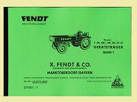 FENDT Geräteträger F 220 220/1 225 230 231 GT  Band I Schlepper Ersatzteilliste