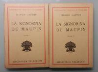 La signorina de Maupin, 2 volumi - Teofilo Gautier - B. Vallecchi - 1931 - G