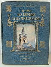 Au PAYS des BEFFROIS & des MOULINS à VENT Herval & Brisson Ed. P. Duval 1934