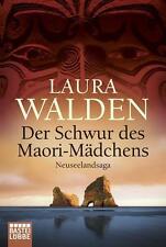 Laura Walden: Der Schwur des Maori-Mädchens, Taschenbuch
