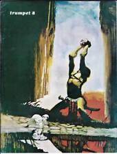 TRUMPET #8 - 1968 fanzine - Jeff Jones, Bernie Wrightson, Vaughn Bode Machines