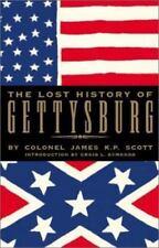 The Lost History of Gettysburg, Scott, James K.P., Good Book