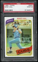 1980 Topps Mike Vail Chicago Cubs #343 PSA 9 MINT SET BREAK