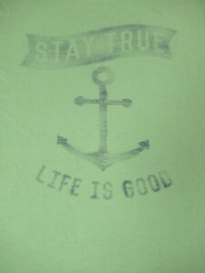 LIFE IS GOOD STAY TRUE DISTRESSED ANCHOR GRAPHIC LARGE GREEN T-SHIRT F340