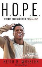 HOPE: Helping Others Pursue Excellence, Revised Edition by Wheeler, MR Keith B