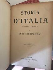 STEFANONI - STORIA D'ITALIA NARRATA AL POPOLO, VOL. TERZO -  ED. NERBINI, 1911