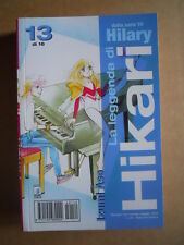 LA LEGGENDA DI HIKARI n°13 Serie TV Hilary edizioni Star Comics   [G371B]