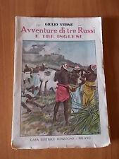 Giulio Verne AVVENTURE DI TRE RUSSI E TRE INGLESI Sonzogno inizi '900