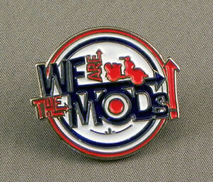 WE ARE THE MODS PIN BADGE BRAND NEW PIN