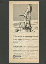 THE NATIONAL SUPPLY COMPANY - Oil Industry Equipment- 1954 Vintage Print Ad
