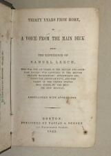 30 YEARS FROM HOME, A VOICE FROM THE MAIN DECK - LEECH - 1843 - 1ST ED. ILL.