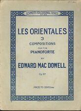 MacDowell Les Orientales 3 Piano Solos Op. 37 1917 Clair De Lune Danse Andalouse