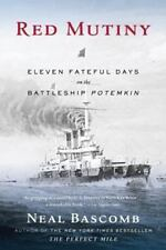 Red Mutiny: Eleven Fateful Days on the Battleship Potemkin (Paperback or Softbac