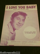 ORIGINAL SHEET MUSIC - I LOVE YOU BABY - PAUL ANKA
