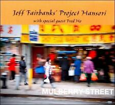 Jeff Fairbanks Project Hansori : Mulberry Street CD