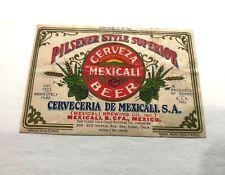 Cervez Mexicali Beer Bottle Label Cerveceria De Mexicali Sa Mexico San Diego Ice