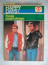 HAPPY DAYS = FONZIE SI SALVI CHI PUO' = 1° ED. 1978 = ED. LA SORGENTE = PAG. 160