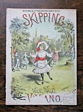 1880 Skipping Victorian Music Concanen 'Wickens Fascinating Dance' Children RARE